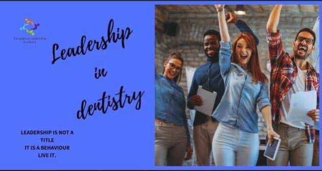 Leadership in Dentistry